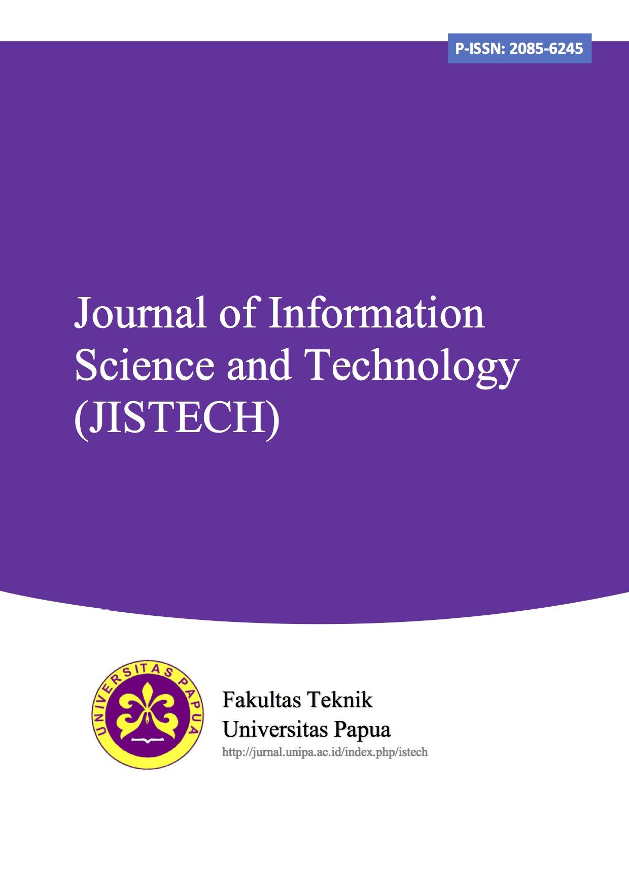 Journal of Information Science Technology (JISTECH)
